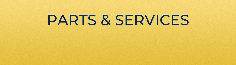 Aftermarket Business - Parts & Services